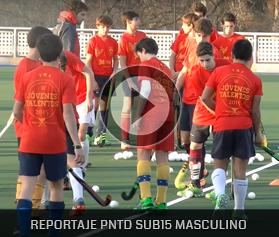 Reportaje PNDT Sub15 Masculino